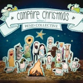 Campfire Christmas, Vol. 1 - Rend Collective