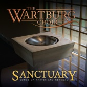 The Wartburg Choir & Dr. Lee Nelson - Sanctuary  artwork