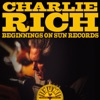 Beginnings On Sun Records, Charlie Rich