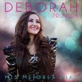Mis Mejores Días - Deborah Pruneda