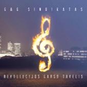 Revoliucijos Garso Takelis - G&G Sindikatas