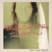 I Want You (feat. CeCe Rogers) - EP