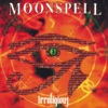 Full Moon Madness - Moonspell