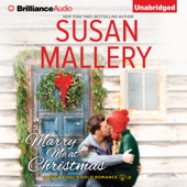 Susan Mallery - Marry Me at Christmas: A Fool's Gold Romance, Book 19 (Unabridged)  artwork