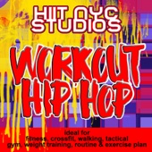 Workout Hip Hop (ideal for fitness, crossfit, walking, tactical, gym, weight training, routine & exercise plan)