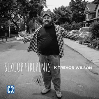 SexCop FirePenis – K Trevor Wilson