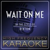 Wait On Me (Instrumental Version)