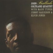 Say It (Over and Over Again) - John Coltrane Quartet