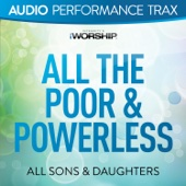 All the Poor & Powerless (Audio Performance Trax) cover art