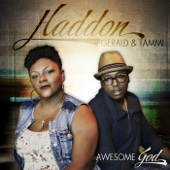 Awesome God - Gerald Haddon & Tammi Haddon