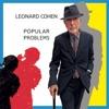 Popular Problems, Leonard Cohen