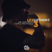 Hip Hop Beats Comes From Soul, Vol. 3 (Instrumentals) - Lex Luthorz