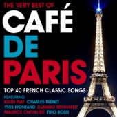 The Very Best of Café de Paris (Top 40 French Classic Songs) [Dinner Party Jazz Edition]