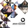 This Is Jesus Culture (Live), Jesus Culture