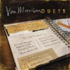 Duets: Re-Working the Catalogue, Van Morrison