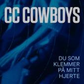 CC Cowboys - Du Som Klemmer På Mitt Hjerte artwork