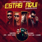 Estas Aquí (Moombahton Version) [feat. Daddy Yankee, Nicky Jam, Zion & J Alvarez] - Single