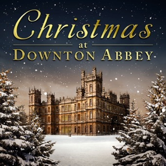 Christmas At Downton Abbey – Various Artists