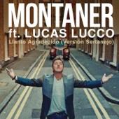 Llanto Agradecido (Versión Sertanejo) [feat. Lucas Lucco] - Ricardo Montaner