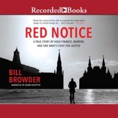 Red Notice: A True Story of High Finance, Murder and One Man's Fight for Justice (Unabridged) - Bill Browder Cover Art