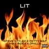 Lit (feat. Fetty Wap, Mike Rosa & D Mills) - Single, Steve Stylez