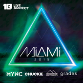 Miami 2015 (Mixed by Chuckie, MYNC, Grades, Mike Mago)
