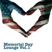 Memorial Day Lounge, Vol. 1