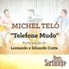 Telefone Mudo (feat. Leonardo & Eduardo Costa) - Single, Michel Teló