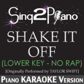 Shake It Off (Lower Key) [No Rap] [Originally Performed By Taylor Swift] [Piano Karaoke Version]