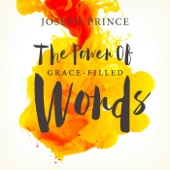 The Power of Grace-Filled Words