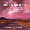 Unbreakable (Dubvision Remix) [feat. Sam Martin]