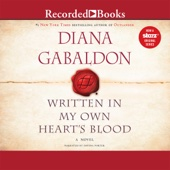 Diana Gabaldon - Written in My Own Heart's Blood: Outlander, Book 8 (Unabridged)  artwork
