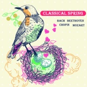 Classical Spring: Bach, Beethoven, Chopin, Mozart