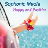 Sophonic Media - Happy and Positive  artwork