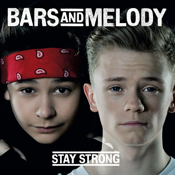 Stay Strong - Single Bars and Melody CD cover