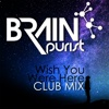 Wish You Were Here (Club Mix) - Single