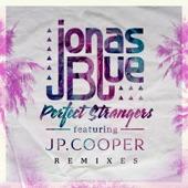 Perfect Strangers (feat. JP Cooper) [Remixes] - EP
