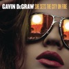 She Sets the City on Fire - Single, Gavin DeGraw