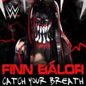 [Download] WWE: Catch Your Breath (Finn Bálor) MP3