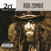 20th Century Masters - The Millennium Collection: The Best of Rob Zombie - Rob Zombie, Rob Zombie