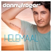 Danny Froger - Helemaal
