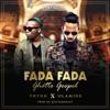 Fada Fada (Ghetto Gospel) [feat. Olamide] - Single