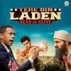 Tere Bin Laden : Dead Or Alive