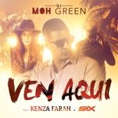 Ven Aquí (feat. Kenza Farah & Six) - Single