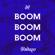 Boom Boom Boom (Gabry Ponte Edit) - Indaqo