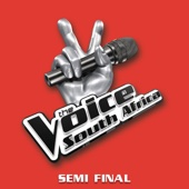The Voice South Africa - Semi Final - Various Artists