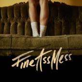 Fine Ass Mess - Single
