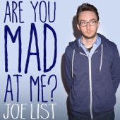 Cover to Joe List's Are You Mad at Me?