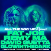 All the Way Up (Remix) [feat. French Montana & Infared] - Single cover art