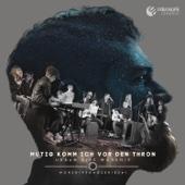 Mutig komm ich vor den Thron (feat. Juri Friesen)